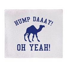 Hump Daaay! Oh Yeah! Stadium Blanket