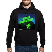 Mission Unsquatchable Hoodie