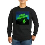 Mission Unsquatchable Long Sleeve T-Shirt