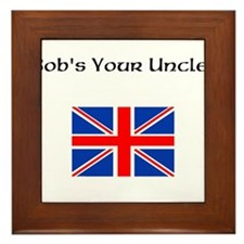 Bobs Your Uncle Framed Tile