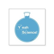 """Yeah Science Square Sticker 3"""" x 3"""""""