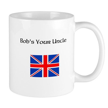 Bobs Your Uncle Mugs