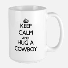 Keep Calm and Hug a Cowboy Mugs