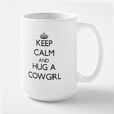Keep Calm and Hug a Cowgirl Mugs