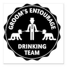 "Groom's Entourage – Drin Square Car Magnet 3"" x 3"""