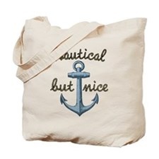 Nautical But Nice Tote Bag