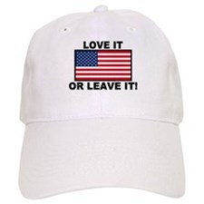 Love It or Leave It Baseball Cap