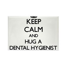 Keep Calm and Hug a Dental Hygienist Magnets