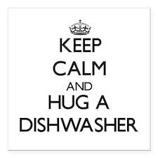 Keep Calm and Hug a Dishwasher Square Car Magnet 3