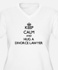 Keep Calm and Hug a Divorce Lawyer Plus Size T-Shi