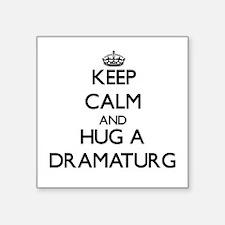 Keep Calm and Hug a Dramaturg Sticker