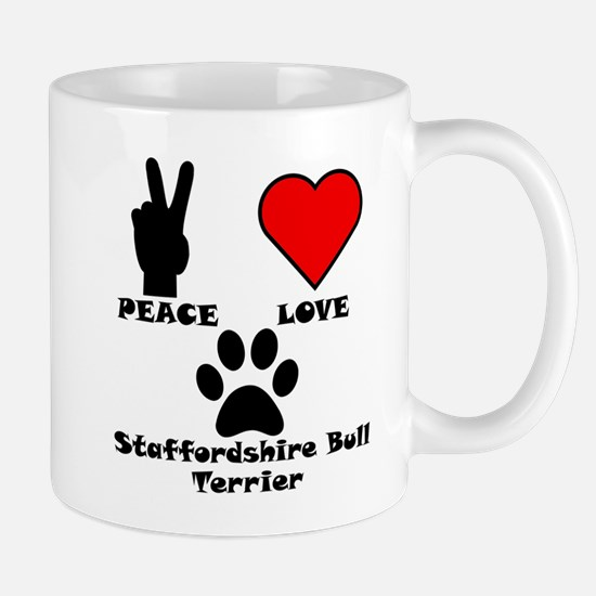 Peace Love Staffordshire Bull Terrier Mugs