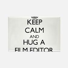 Keep Calm and Hug a Film Editor Magnets