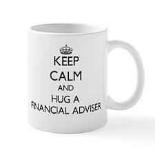 Keep Calm and Hug a Financial Adviser Mugs
