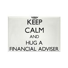 Keep Calm and Hug a Financial Adviser Magnets