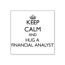 Keep Calm and Hug a Financial Analyst Sticker