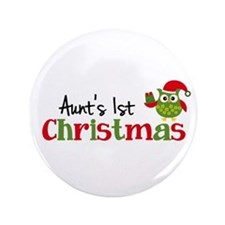 "Aunt's 1st Christmas Owl 3.5"" Button"