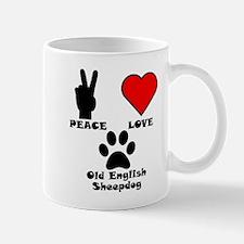Peace Love Old English Sheepdog Mugs