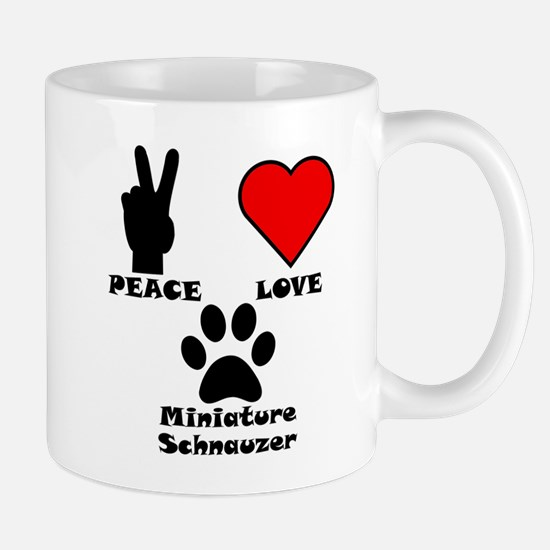 Peace Love Miniature Schnauzer Mugs