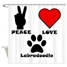 Peace Love Labradoodle Shower Curtain