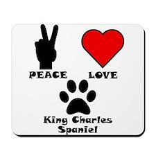 Peace Love King Charles Spaniel Mousepad