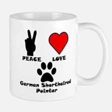 Peace Love German Shorthaired Pointer Mugs