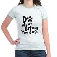 Do What Brings You Joy T