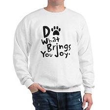Do What Brings You Joy Sweatshirt