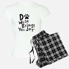 Do What Brings You Joy Pajamas