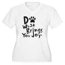 Do What Brings Yo T-Shirt
