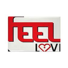 Feel Love Rectangle Magnet
