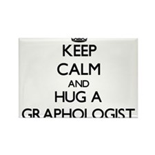 Keep Calm and Hug a Graphologist Magnets