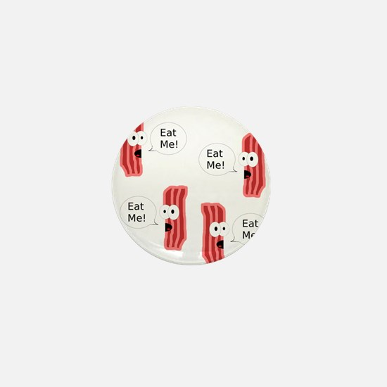 Eat Me Bacon Mini Button