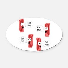 Eat Me Bacon Oval Car Magnet
