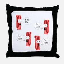 Eat Me Bacon Throw Pillow
