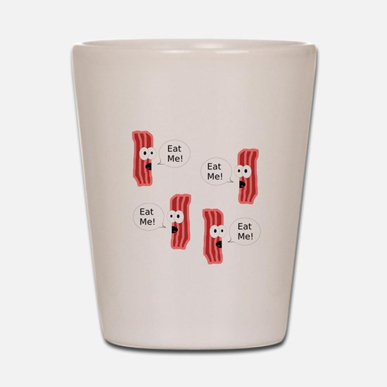 Eat Me Bacon Shot Glass