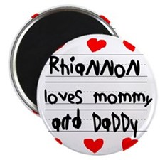 Rhiannon Loves Mommy and Daddy Magnet