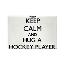Keep Calm and Hug a Hockey Player Magnets