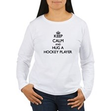 Keep Calm and Hug a Hockey Player Long Sleeve T-Sh