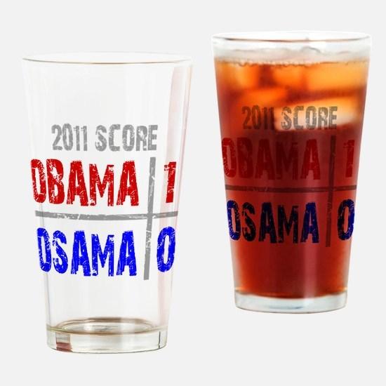 obama 1 osama 0 Drinking Glass