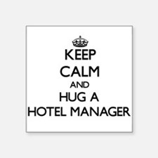 Keep Calm and Hug a Hotel Manager Sticker