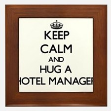 Keep Calm and Hug a Hotel Manager Framed Tile