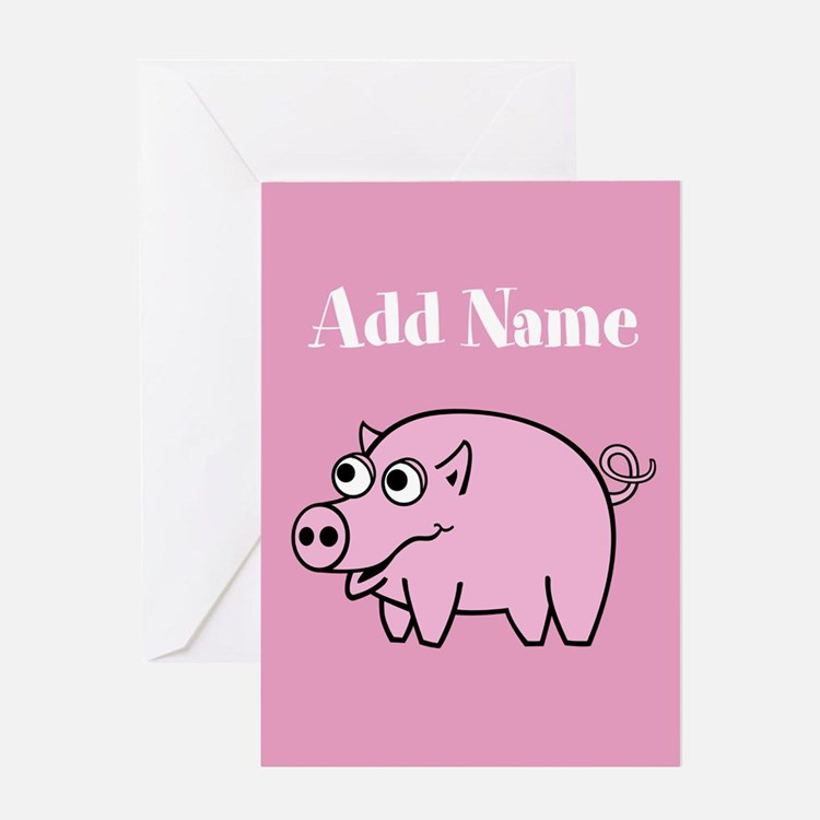 Cute Pig Pink Add Name Greeting Cards