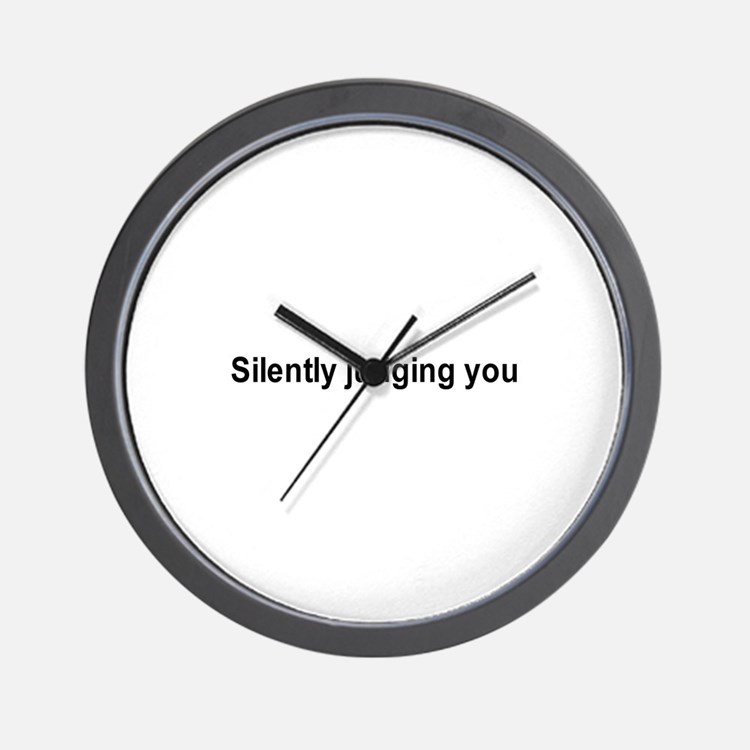 Silently judging you / Gym humor Wall Clock