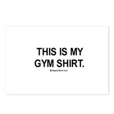 This is my gym shirt Postcards (Package of 8)