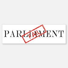 Parliament FAIL. Bumper Bumper Bumper Sticker