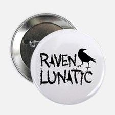 "Raven Lunatic - Halloween 2.25"" Button (10 pack)"