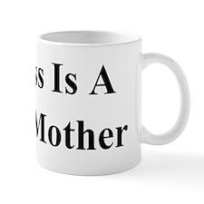 My Boss Is A Jewish Mother BS Mug
