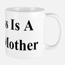 My Boss Is A Jewish Mother BS Mug