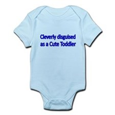 CLEVERLY DISGUISED AS A CUTE TODDLER 2 Body Suit